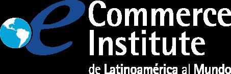 eCommerce Institute | De Latinoamérica al Mundo